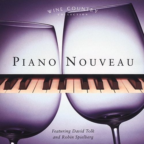 Wine Country Collection: Piano Nouveau