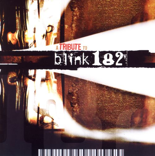 A Tribute to Blink 182 [2004]