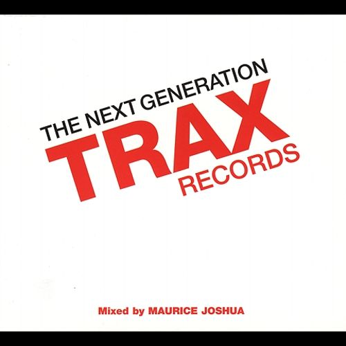 The Trax Records: The Next Generation
