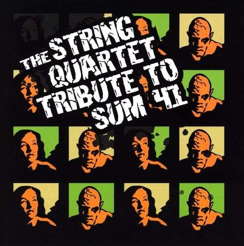 The String Quartet Tribute to Sum 41