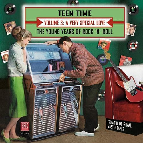 Teen Time: The Young Years of Rock & Roll, Vol. 3: A Very Special Love