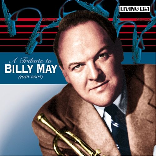 A Tribute to Billy May