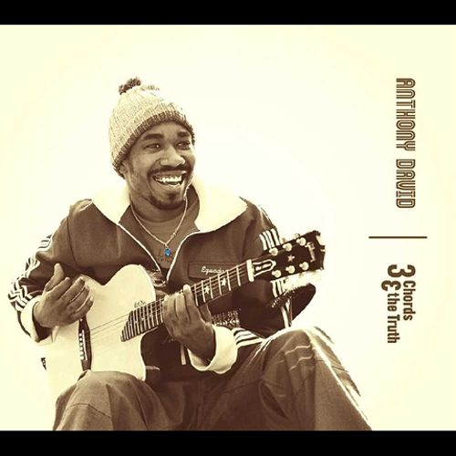 3 Chords & the Truth - Anthony David | Songs, Reviews, Credits ...