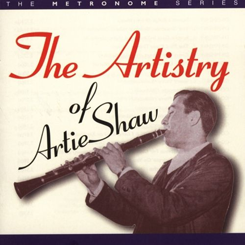 The Artistry of Artie Shaw