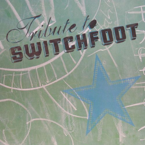 Tribute to Switchfoot