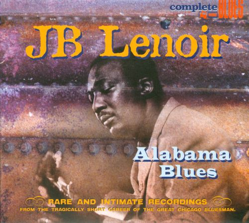 Alabama Blues: Rare and Intimate Recordings from the Tragically Short Career of the Gre