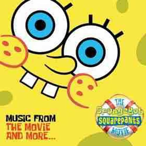 the spongebob squarepants movie music from the movie and more