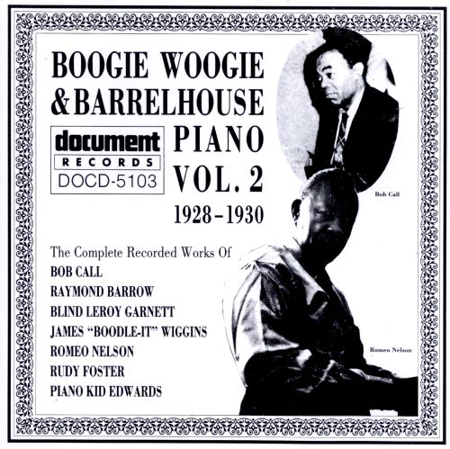 Boogie Woogie and Barrelhouse Piano, Vol. 2 (1928-1930)