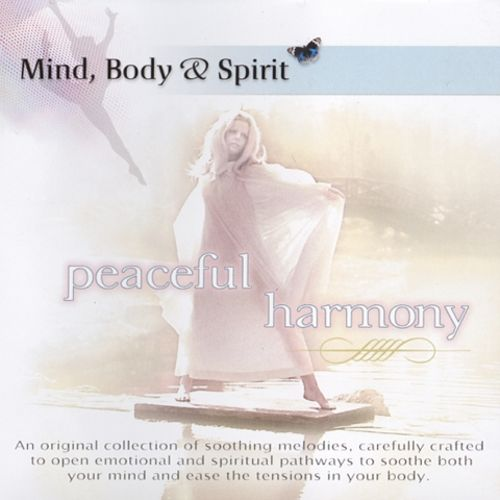 Mind, Body and Spirit: Peaceful Harmony