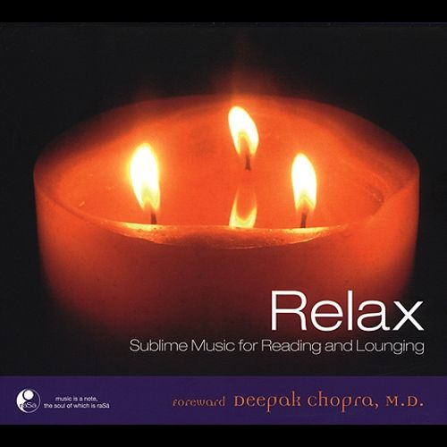 Relax: Sublime Music for Reading and Lounging [Barnes and Noble Edition]