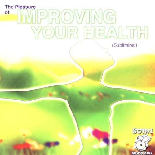 Pleasure of Improving Your Health