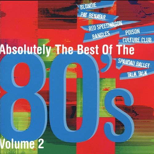 Absolutely the Best of the 80's, Vol. 2