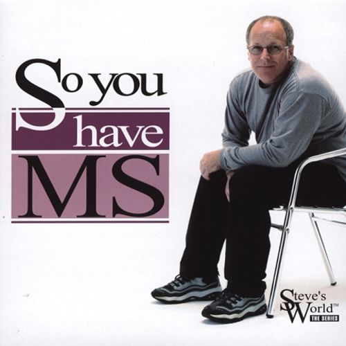 So You Have MS