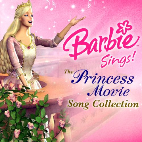 barbie sings the princess movie song collection barbie songs