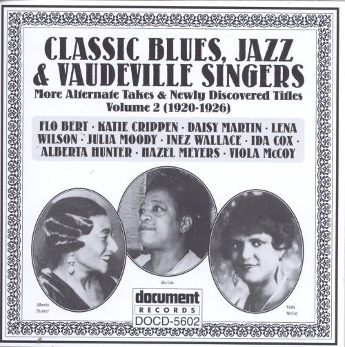 Classic Blues & Vaudeville Singers, Vol. 2