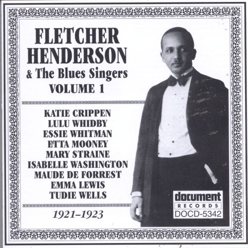 Fletcher Henderson with the Blues Singers, Vol. 1 (1921-1923)