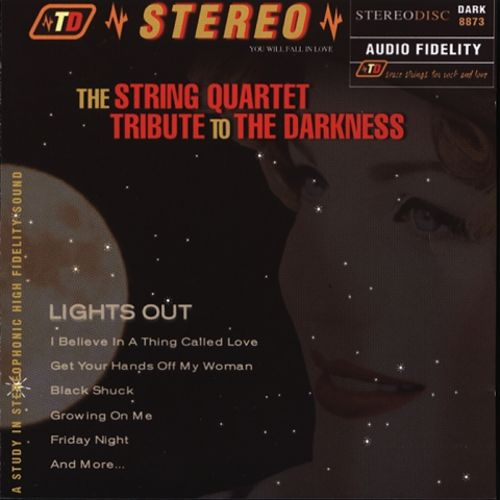 Lights Out: The String Quartet Tribute to The Darkness