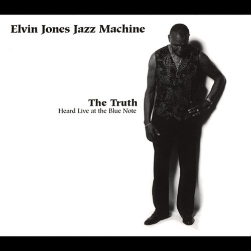The Truth: Heard Live at the Blue Note