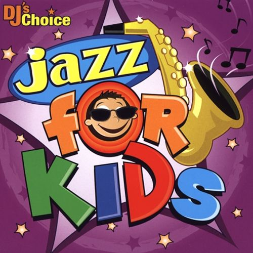 DJ's Choice: Jazz for Kids