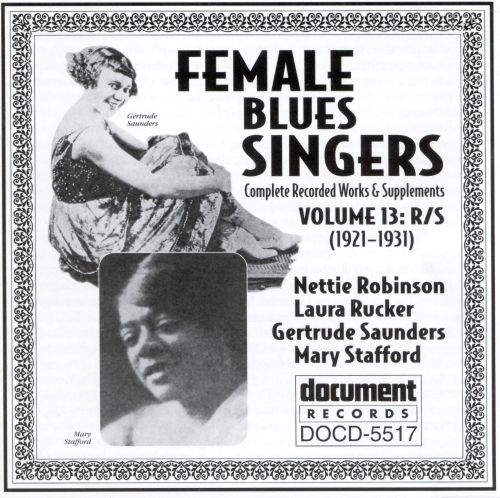 female blues singers vol 13 r s 1921 1931 various artists songs reviews credits. Black Bedroom Furniture Sets. Home Design Ideas