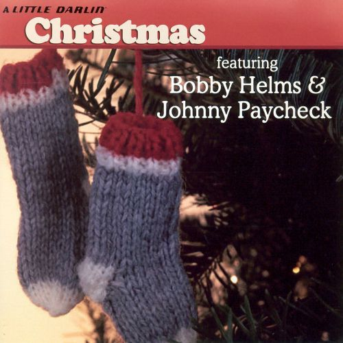 A Little Darlin Christmas Johnny Paycheck Songs Reviews