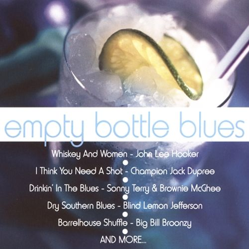Empty Bottle Blues