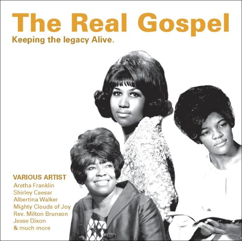 The Real Gospel: Keeping the Legacy Alive