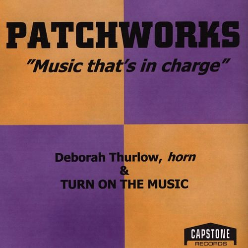 Patchworks: Music That's in Charge