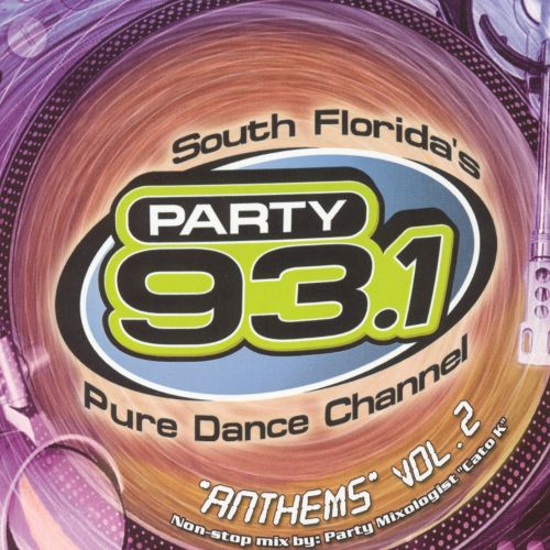 Party 93.1 Anthems, Vol. 2