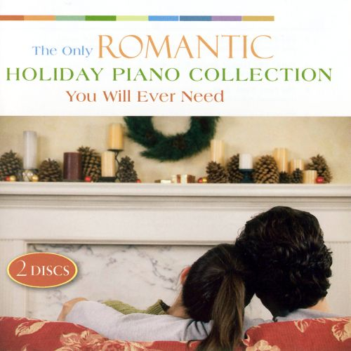 The Only Romantic Holiday Piano Collection You Will Ever Need