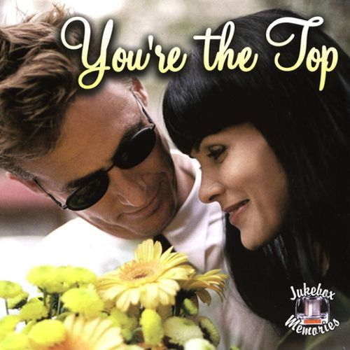 You're the Top: Jukebox Memories