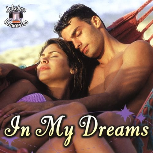 In My Dreams: Jukebox Memories