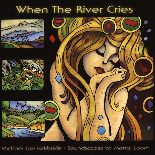 When The River Cries