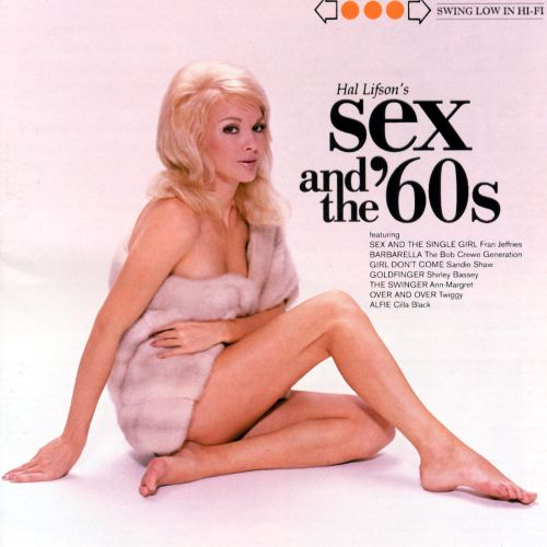 Sex pictures of the 60 s