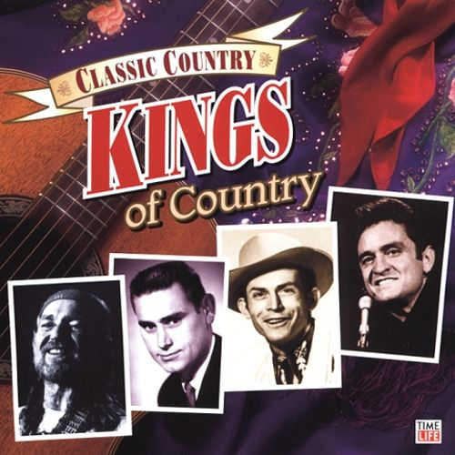 Classic Country Kings Of Country Various Artists