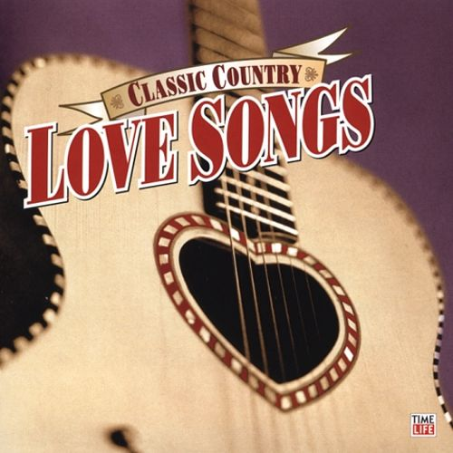 Classic Country: Love Songs - Various Artists