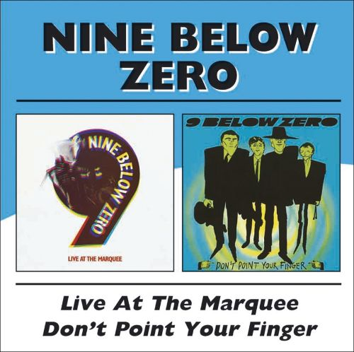 Live at the Marquee/Don't Point Your Finger