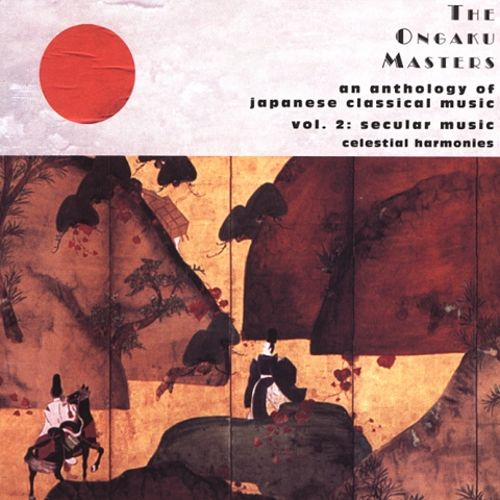 The Ongaku Masters, Vol. 2: Secular Music
