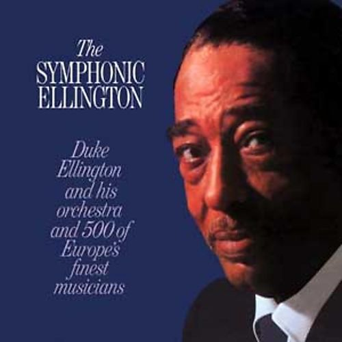 The symphonic ellington duke ellington songs reviews for The ellington