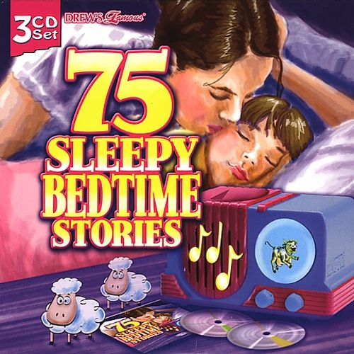 Drew's Famous 75 Sleepy Bedtime Stories