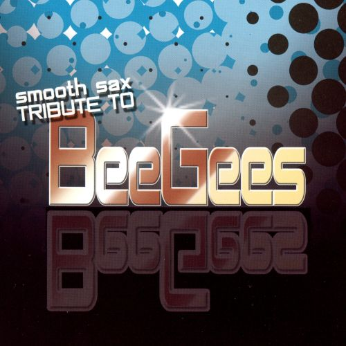 Smooth Sax Tribute to the Bee Gees