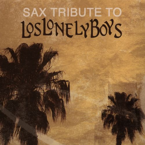Sax Tribute to los Lonely Boys