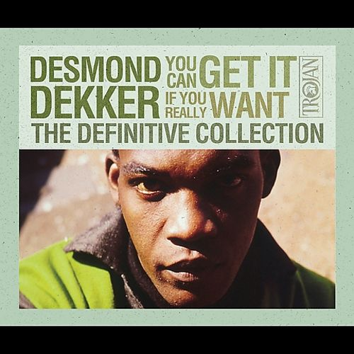 You Can Get It If You Really Want: The Definitive Collection