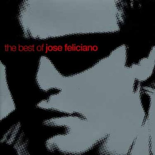 The Best of Jose Feliciano [Camden]