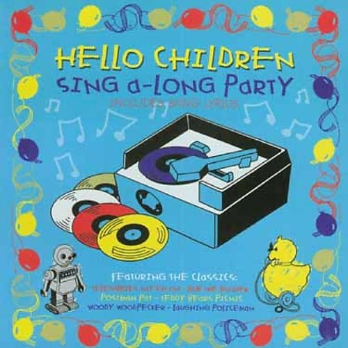 Hello Children Everywhere Children's Sing-A-Long Party