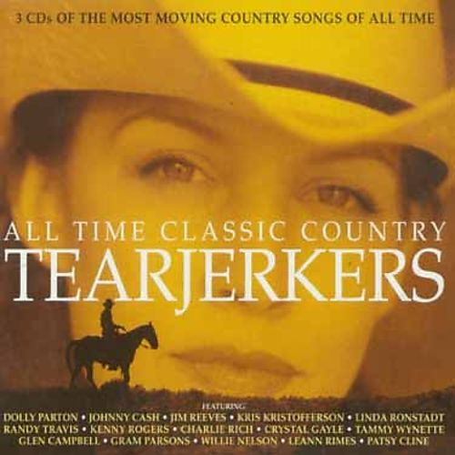 All Time Classic Country Tearjerkers