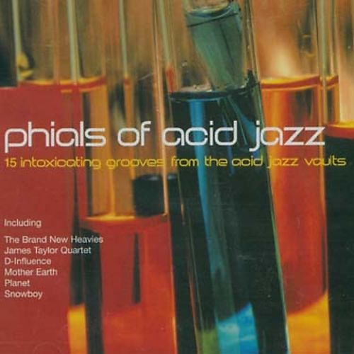 Phials of Acid Jazz: 15 Intoxicating Grooves From the Acid Jazz Vaults