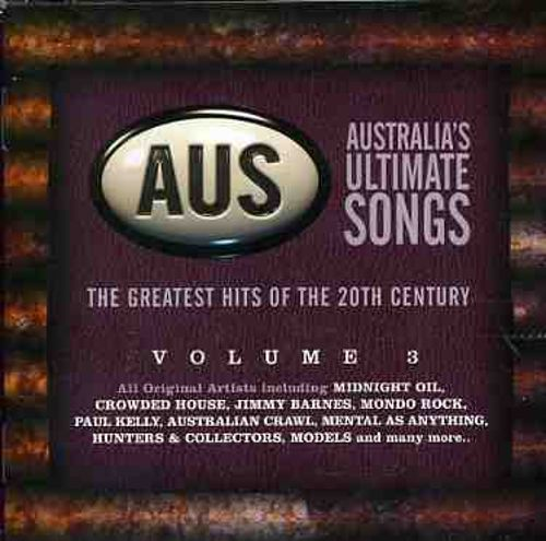 Australia's Ultimate Songs, Vol. 3