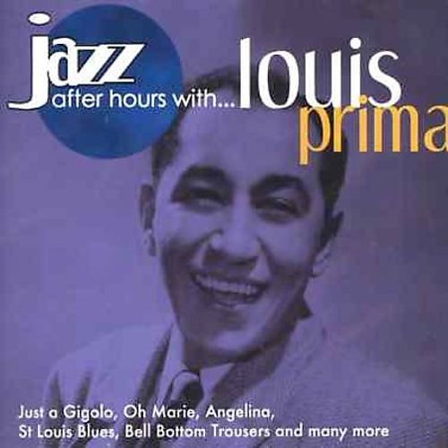 Jazz After Hours With Louis Prima