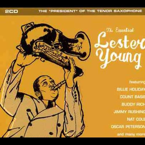 The Essential Lester Young